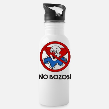 No Bozos Clothing NO BOZOS! - Water Bottle