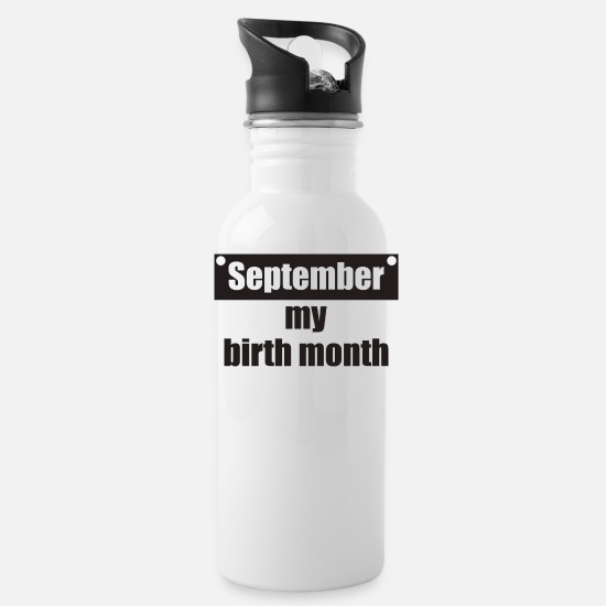 New Mugs & Drinkware - September my Birth Month - Water Bottle white