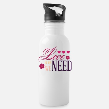 Affection Love Is All We Need - Cute & Romantic Valentine's - Water Bottle