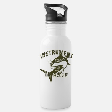 Instrument instrument of crime - Water Bottle