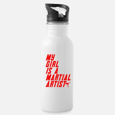 My girl is a martial artist - Water Bottle