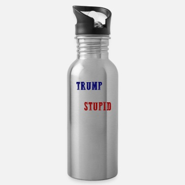 Trump If TRUMP is the answer STUPID question Anti Trump - Water Bottle