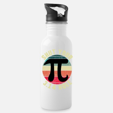 Mathematics Vintage Pi Day Shut Your 3.14 Hole Circle Math - Water Bottle
