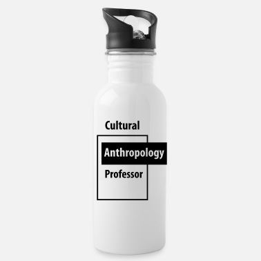 Education-culture Cultural Anthropology Professor - Education Job - Water Bottle