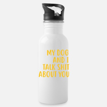 Funny Dog Owner Quotes| Funny Dog Mom Shirts - Water Bottle