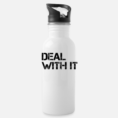 Deal Deal With It - Water Bottle