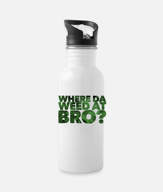 Drug Mugs & Cups - Where Da Weed At Bro? - Water Bottle white