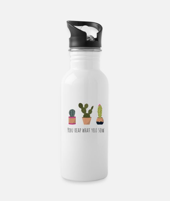 Hipster Mugs & Cups - Quote. You reap what you sow. - Water Bottle white