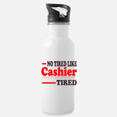 Cashier product - No Tired Like - Retail Worker - Water Bottle