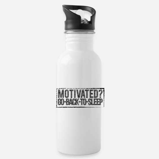 Sleepy Mugs & Drinkware - Motivated Sarcastic Motivational Words - Water Bottle white