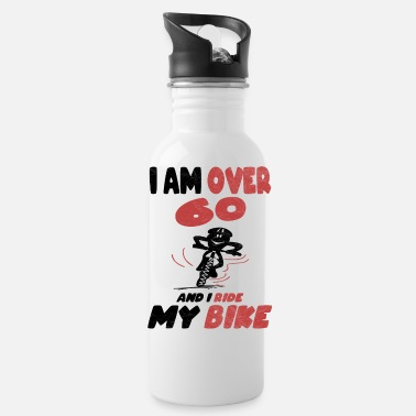 Bike Over 60 Years And Ride A Bike - Water Bottle