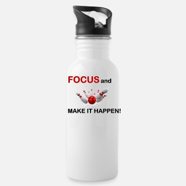 Focus and Make It Happen/Bowling - Water Bottle