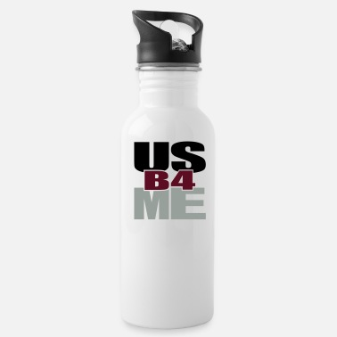 Tlc Us Before Me - Water Bottle