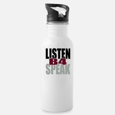 Tlc Listen Before Speak - Water Bottle