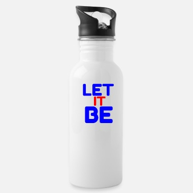 Let LET IT BE - Water Bottle