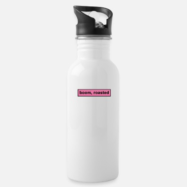 Roast boom roasted - Water Bottle