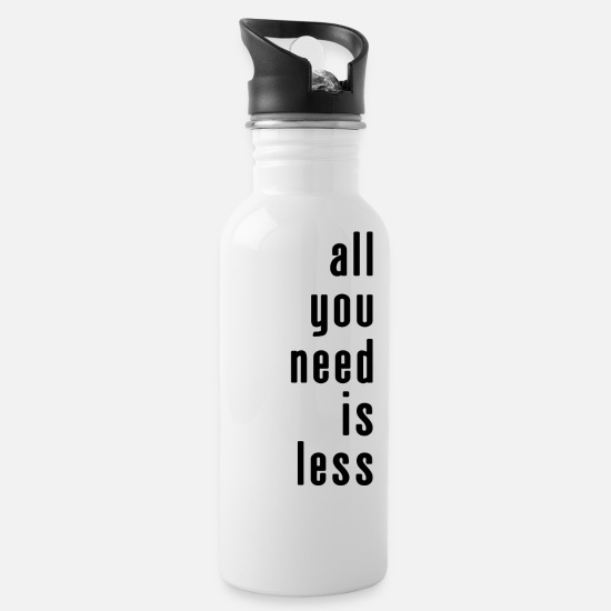 Plain Mugs & Drinkware - All you need is less - Water Bottle white