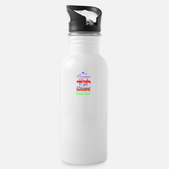 Enviromental Mugs & Drinkware - IF YOUR PERSONAL CHOICES HAVE A VICTIM - Water Bottle white