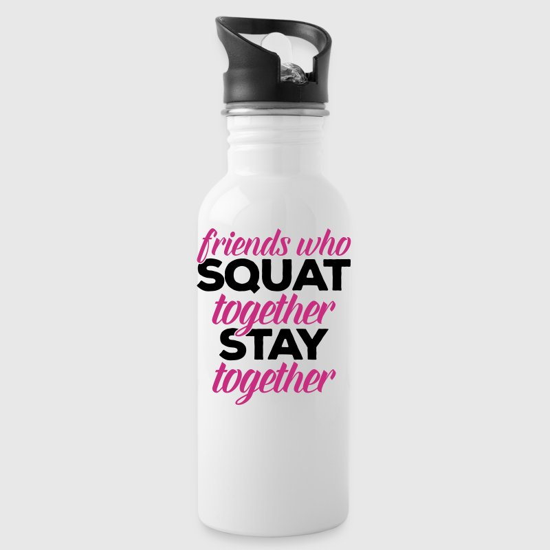 Friends Who Squat Gym Quote - Water Bottle