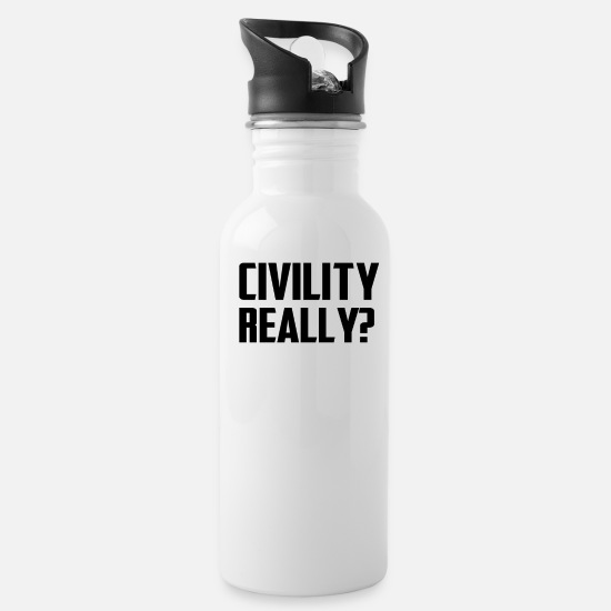 Teeing Off Mugs & Drinkware - Civility Really TEE Irony - Water Bottle white