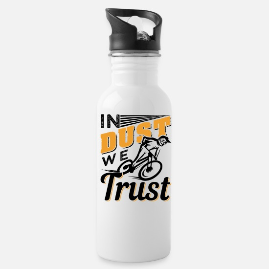 Mountain Biking Mugs & Drinkware - Mountain Bike Downhill | In Dust We Trust - Water Bottle white