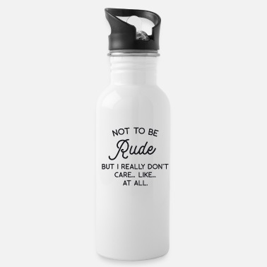 Rude Not to be Rude - Water Bottle