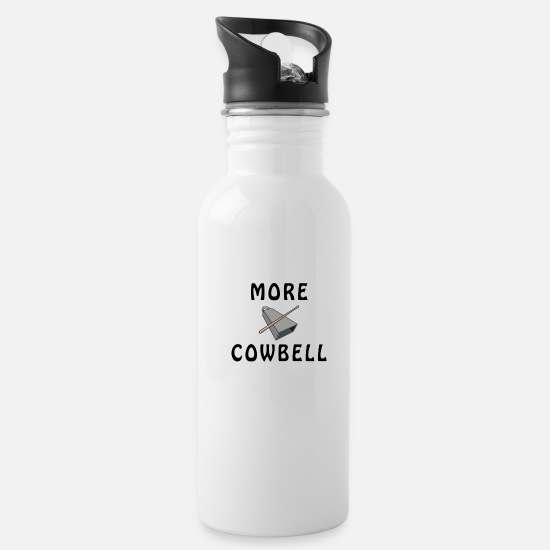 Gift Idea Mugs & Drinkware - MORE COWBELL! FUNNY COWBELL DESIGN AND QUOTE GIFT - Water Bottle white