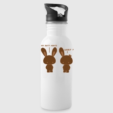 My Butt Hurts, What? Funny Chocolate Bunny Bitten - Water Bottle