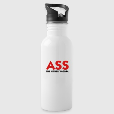 Ass: The other Vagina! - Water Bottle