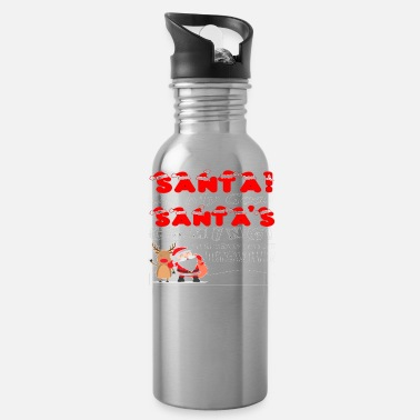 Santa Oh My God Santa s Coming I Know Him Shirt - Water Bottle