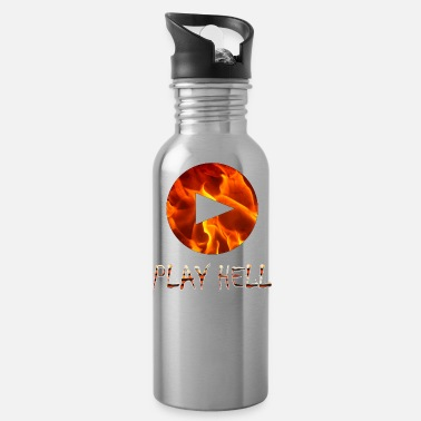 Play Play Hell Play Hard - Water Bottle