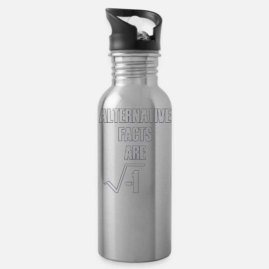 Basement Mugs & Drinkware - Alternative Facts Are Imaginary by Basement Master - Water Bottle silver