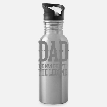 Myth Dad The Man The Myth The Legend - Water Bottle