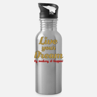 Live Your Dream SDPA - Water Bottle