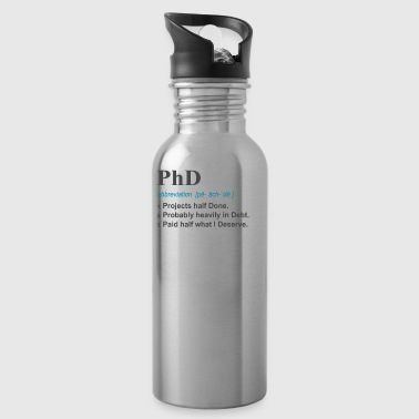 Christian PhD Funny 3 Definition Gift Design for Post Grad on light - Water Bottle