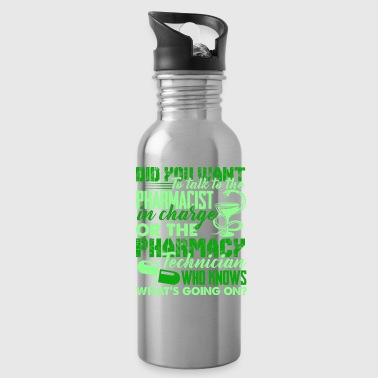 Pharmacy Pharmacy Technician Tee Shirt - Water Bottle