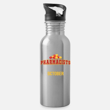 Pharmacist The Best Pharmacists Are Born In October - Water Bottle