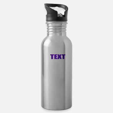 Text TEXT - Water Bottle