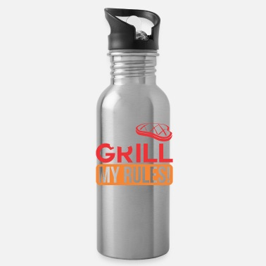 MY GRILL MY RULES - Water Bottle
