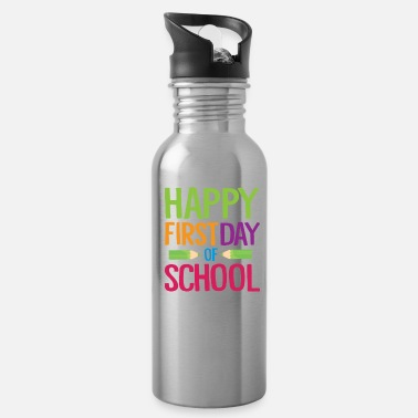 First Day Of School Happy First Day of School Teacher Funny Back to School Shirt - Water Bottle