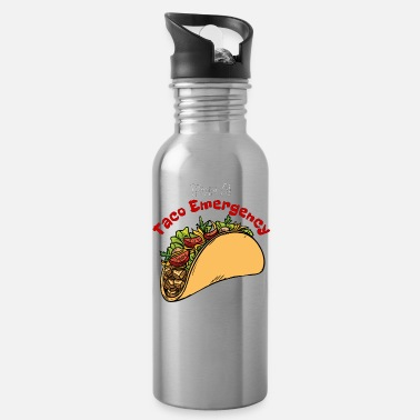 Emergency Call For A Taco Emergency, Call 9JuanJuan, Foodie, Food Emergency, Taco Lovers - Water Bottle