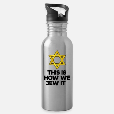 Star Of David this is how we jew it Jewish David Star - Water Bottle