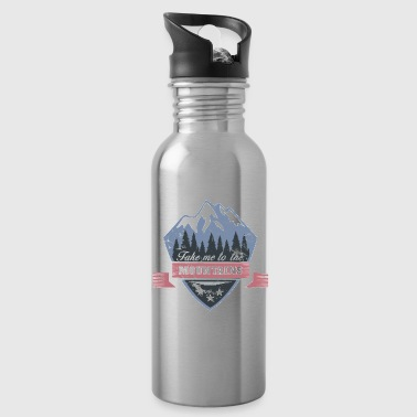 Take me to the Mountains christmas gift idea - Water Bottle