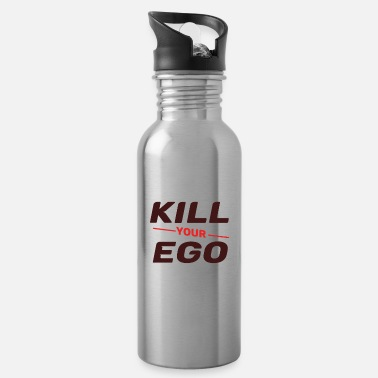 Kill Your Ego Kill your Ego - Water Bottle