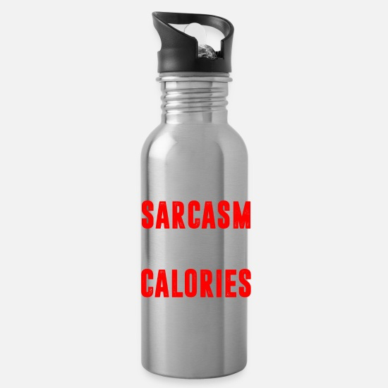 Calories Mugs & Drinkware - If only Sarcasm Burned Calories - Water Bottle silver