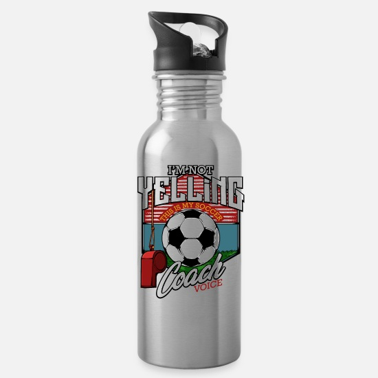 Cool Mugs & Drinkware - I'm Not Yelling This Is My Soccer Coach Voice Gift - Water Bottle silver