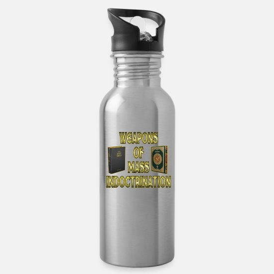 Weapon Mugs & Drinkware - Weapons Of Mass Indoctrination - Water Bottle silver