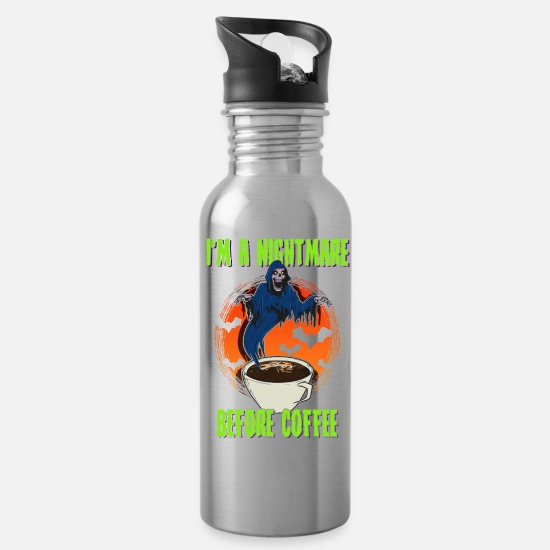 Cappuccino Mugs & Drinkware - I'm A Nightmare Before Coffee - Water Bottle silver