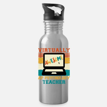 First Day Of School Virtually Awesome Ap Psychology Teacher Gift - Water Bottle