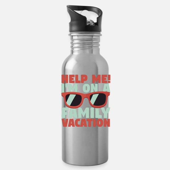 Family Mugs & Drinkware - Family Vacation Help Me! Family Vacation - Water Bottle silver